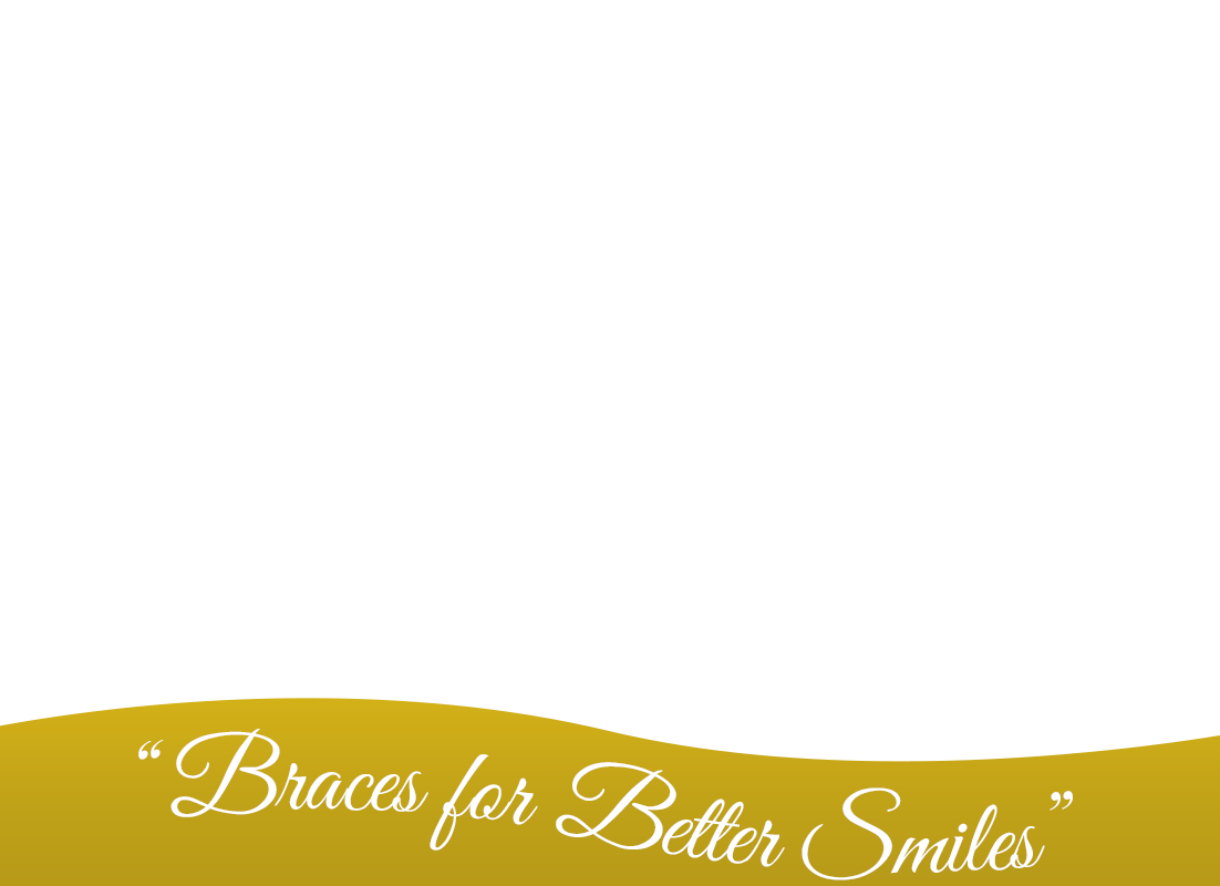 Braces for better smiles